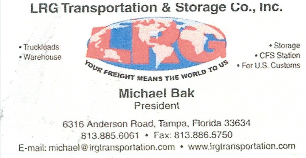 LRG Transportation & Storage Co., Inc. – Michael Bak 6316 Anderson Rd., Tampa FL 34677