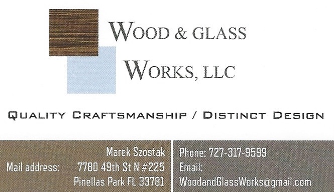 Wood and Glass Works - Pinellas Park - Mark Szostak