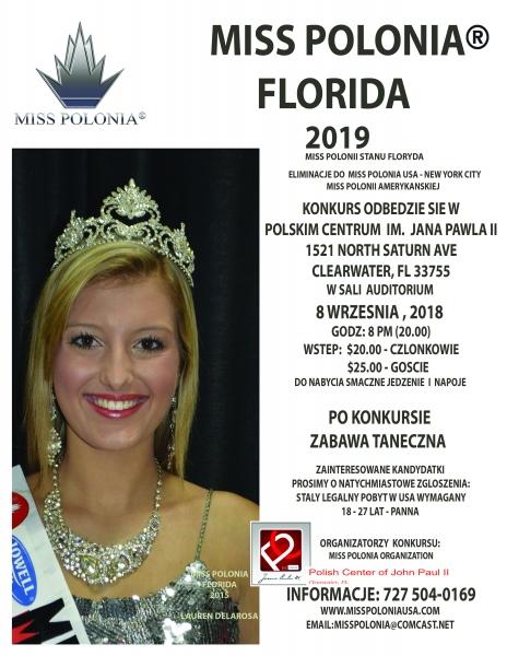 Miss Polonia Florida 2019 http://www.polishfloridabiz.com/miss-polonia-florida-2018/ Miss Polonia Florida 9/8/2018 Miss Polonia Stanu Floryda Leading to Miss Polonia USA Konkurs odbędzie się w Polskim Centrum im. Jana Pawła II 1521 North Saturn Ave., Clearwater, FL 33755 w Sali Audytorium 8 września 2018 Godz. 8 p.m. (20:00) Wstęp: $20 - członkowie P.C. / $25 - goście Do nabycia smaczne jedzenie i napoje Po konkursie zabawa taneczna Zainteresowane kandydatki prosimy o natychmiastowe zgłoszenia Stały pobyt w USA wymagany. 18-27 lat - Panna Organizatorzy konkursu Miss Polonia Organization, Polskie Centrum Im. Jana Pawła II, Inc. INFROMACJE: 727-504-0169 https://polishcenterfl.org/events/konkurs-miss-polonia-stanu-floryda-10698 https://polishcenterfl.org/home https://polishcenterfl.org/events/calendar http://www.polishfloridabiz.com/miss-polonia-florida-2018/ WWW.MISSPOLONIAUSA.COM EMAIL: MISSPOLONIA@COMCAST.NET Music: https://www.bensound.com